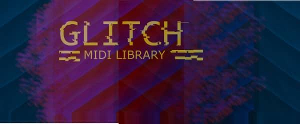 Glitch Hop MIDI Library - Free Download - Subaqueous Music